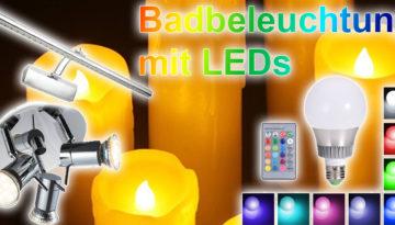 LED Badbeleuchtung Leuchter Lampen Leuchtmittel Strahler Spots bei Amazon bestellen kaufen Kerzen mit Farbwechsel fürs Bad Badezimmer LEDs