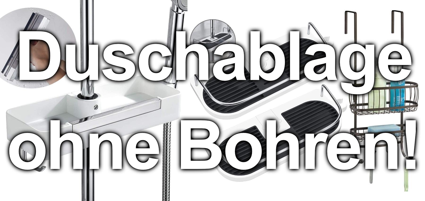 Duschablage ohne Bohren, sondern zum Klemmen an die Duschstange oder zum Aufhängen an der Duschwand. Hier finden Sie Ablagen und den passenden Duschkorb für Ihre Dusche. Zudem bieten wir Test- und Erfahrungsberichte zu weiterer Einrichtung im Badezimmer.
