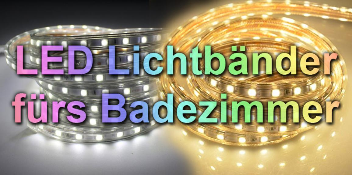 LED Lichterkette / Lichtband fürs Bad mit IP67 und ähnliche Beleuchtung